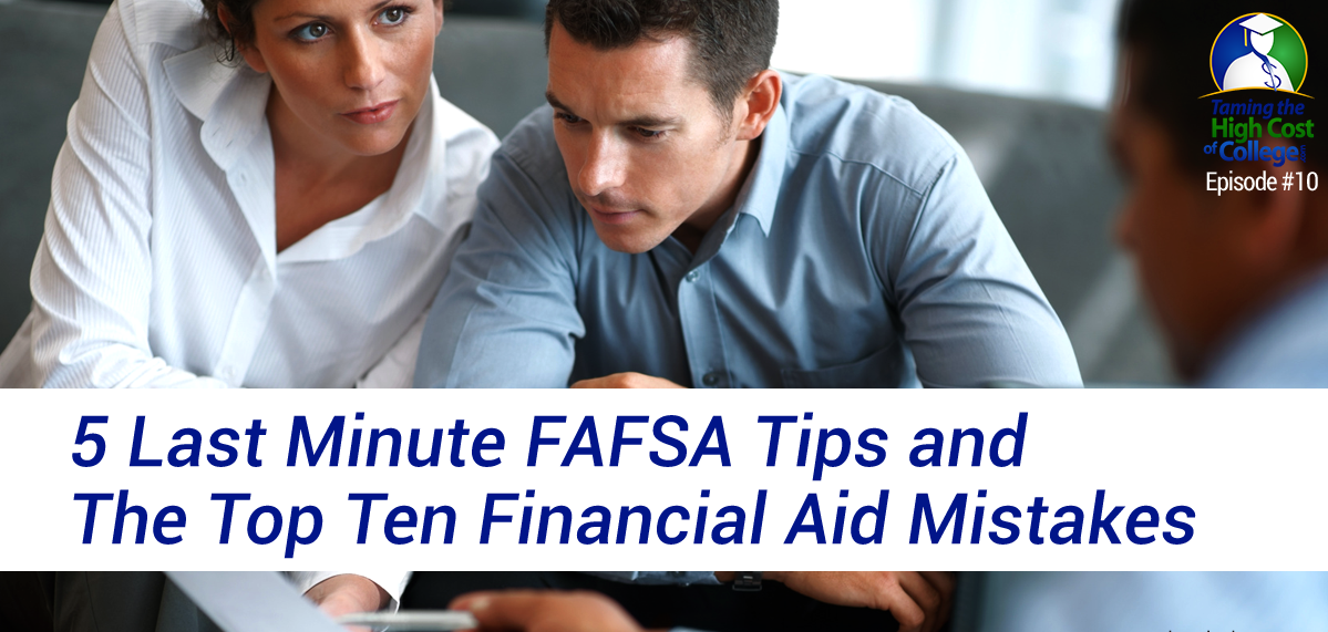 fafsa tips and financial aid mistakes