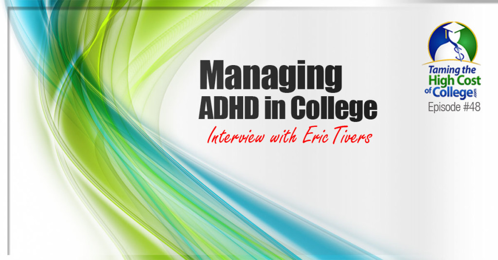 Managing ADHD in College