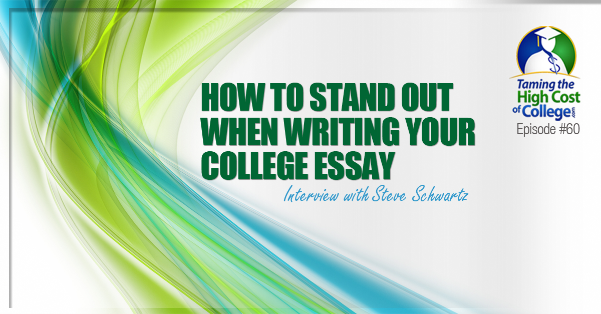 how to write a college application essay that stands out