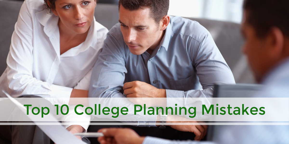 top college planning mistakes