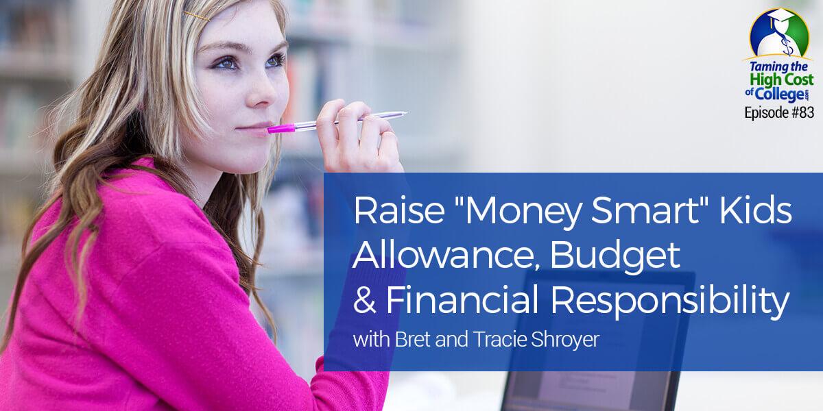Raise Money Smart Kids- Allowance, Budget and Financial Responsibility