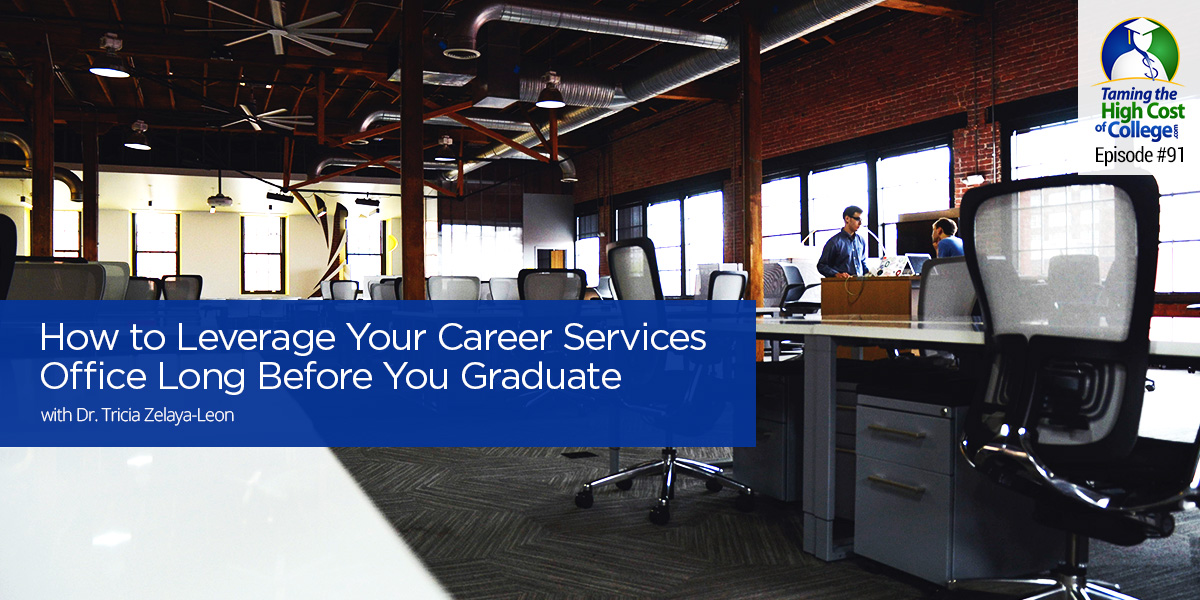How to Leverage Your Career Services Office Long Before You Graduate