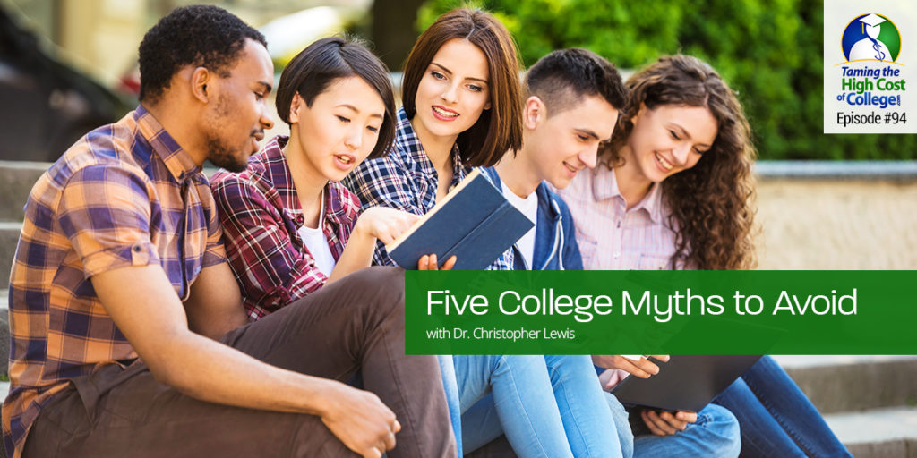"THCC94 – Five College Myths to Avoid Interview with Dr. Christopher Lewis,  Author of ""The Ultimate College Preparation Blueprint"""