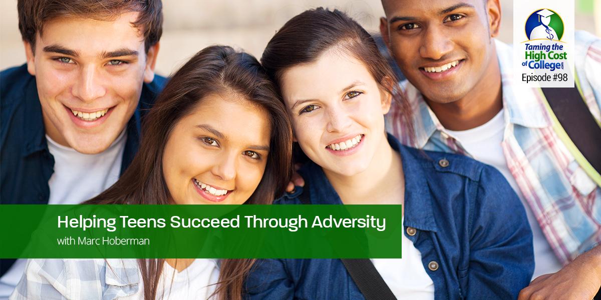 Helping Teens Succeed Through Adversity