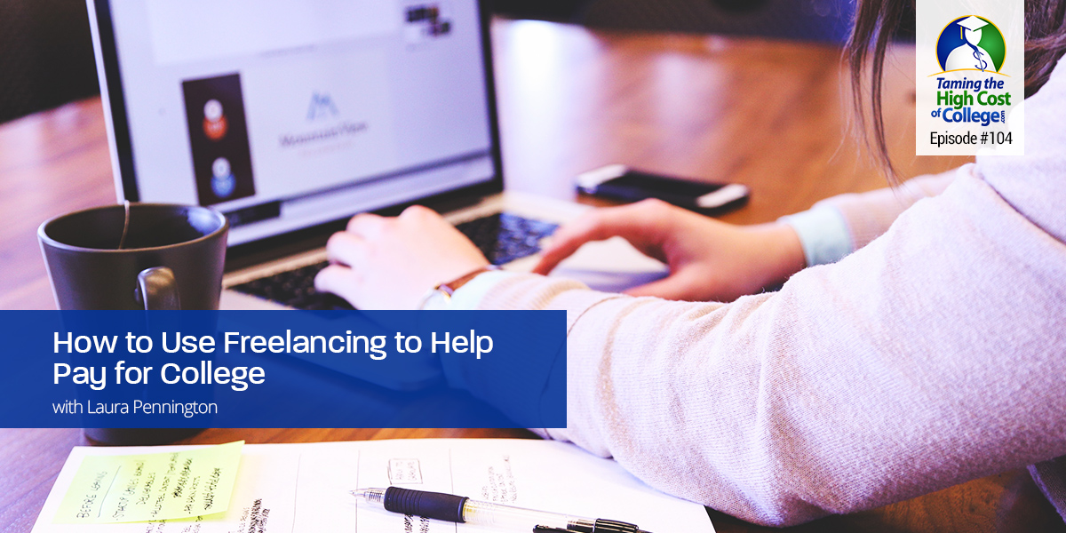 How To Use Freelancing to Help Pay For College